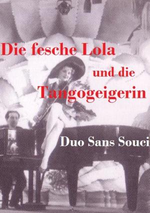 Die fesche Lola - Duo Sans Souci